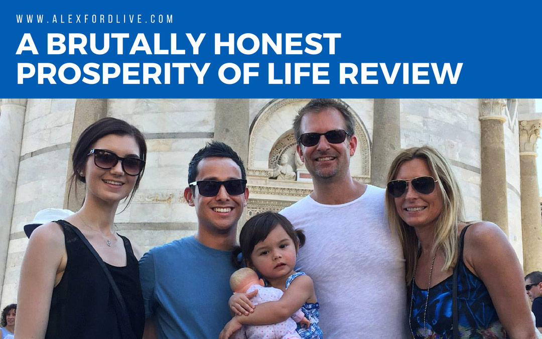 A Brutally Honest Prosperity Of Life Review