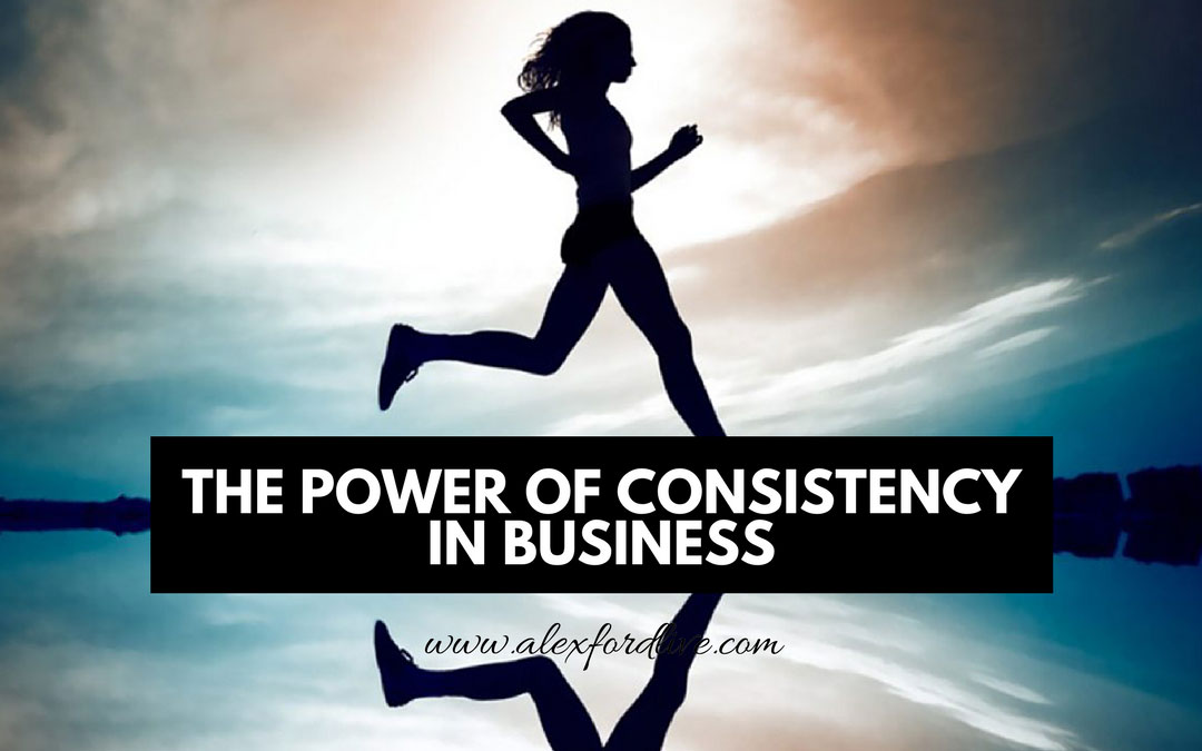 The Power Of Consistency In Business