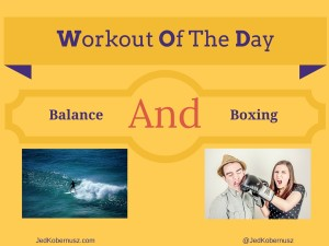 Balance And Boxing