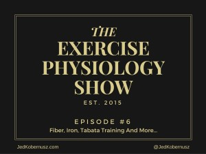 THE Exercise Physiology Show Episode 6