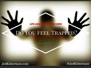 Do You Feel Trapped