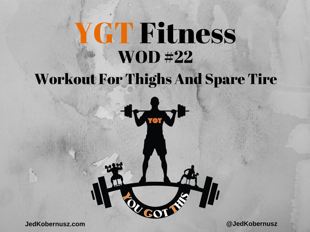 Workout For Thighs And Spare Tire
