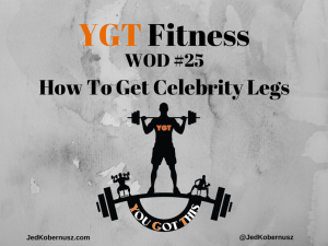How To Get Celebrity Legs