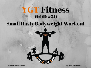 Small Hasty Bodyweight Workout