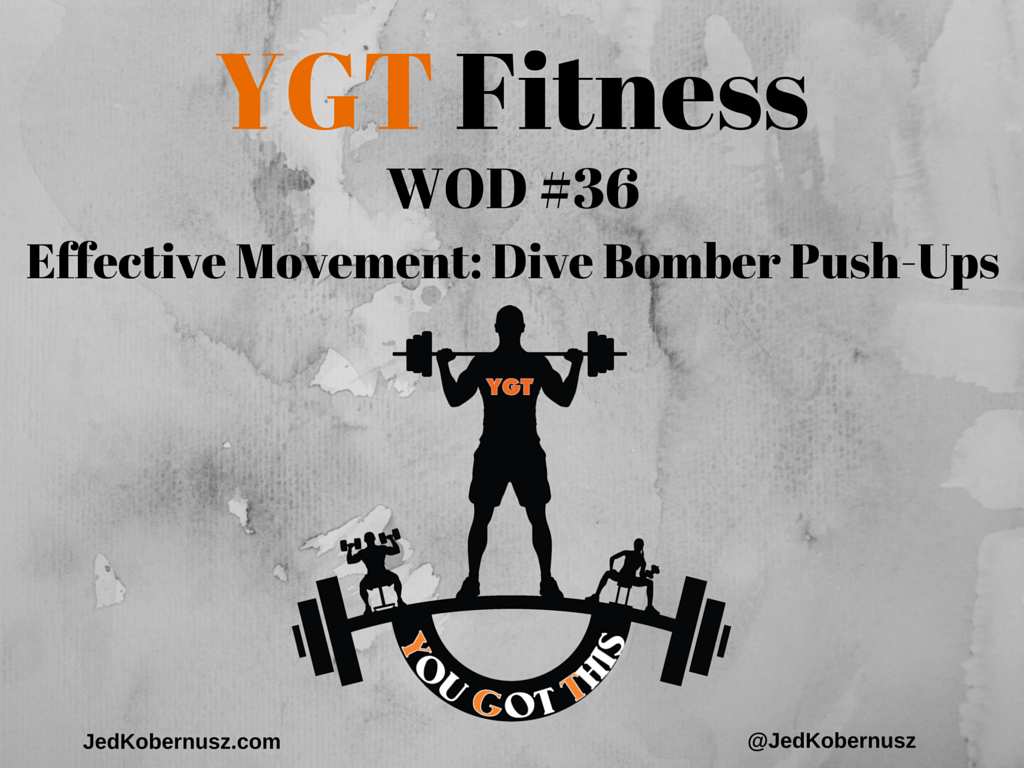 Effective Movement: Dive Bomber Push Ups