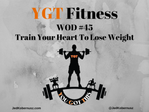 Train Your Heart To Lose Weight