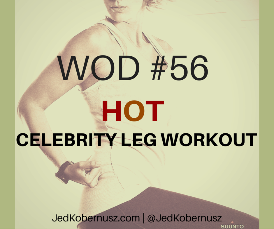 Hot Celebrity Leg Workout