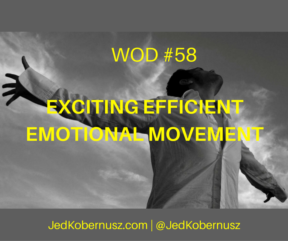 Exciting Efficient Emotional Movement