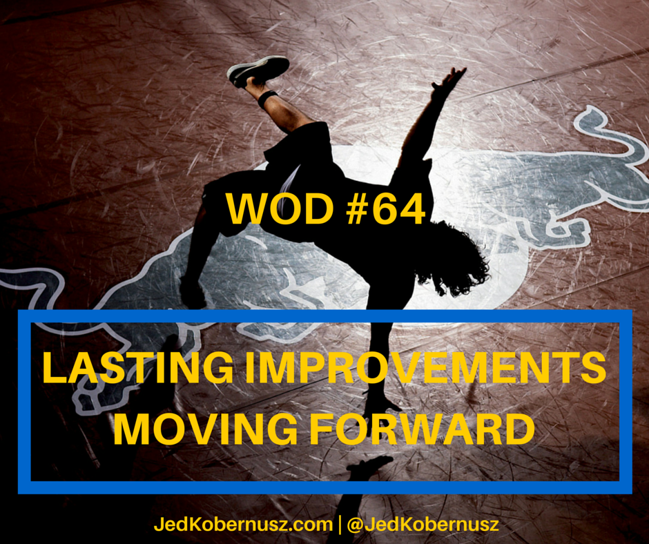 Lasting Improvements Moving Forward