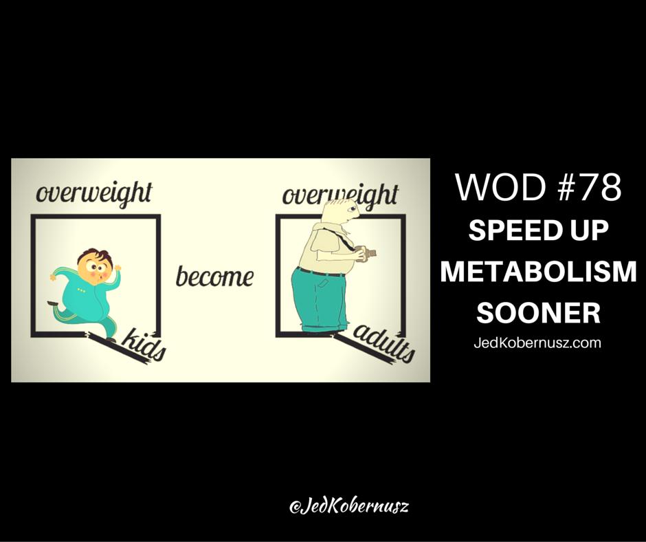 Speed Up Metabolism Sooner