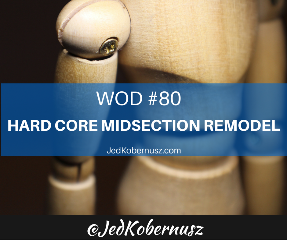 Hard Core Midsection Remodel