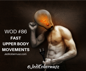 Fast Upper Body Movements