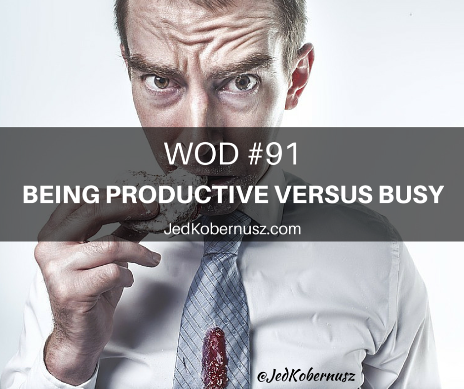 Being Productive Versus Busy