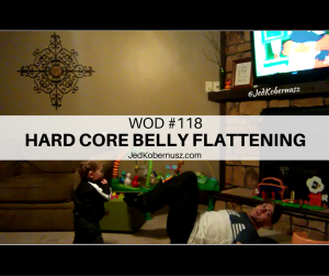 Hard Core Belly Flattening