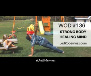 Strong Body Healing Mind