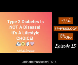 Type 2 Diabetes Is NOT A Disease