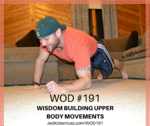 Wisdom Building Upper Body Movements