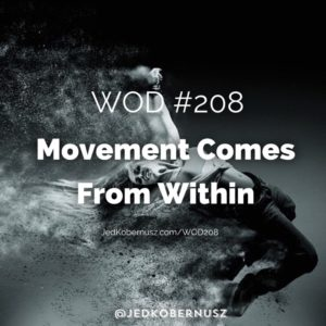 Movement Comes From Within