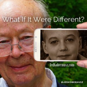 What If It Were Different