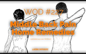 Middle Back Pain Home Remedies