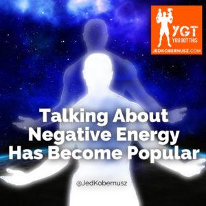 Talking About Negative Energy Has Become Popular