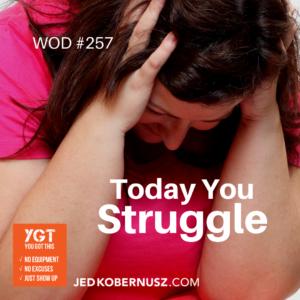 Today You Struggle