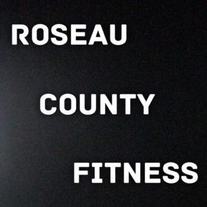 Roseau County Fitness