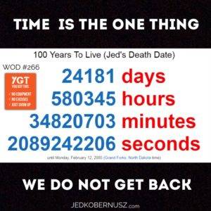 Time Is The One Thing We Do Not Get Back
