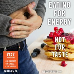 Eat For Energy Not For Taste