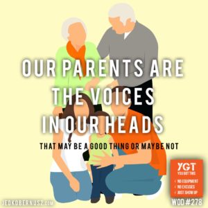 Our Parents Are The Voices In Our Heads