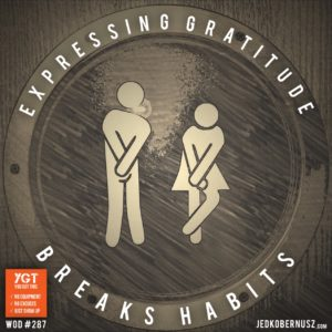 Expressing Gratitude Breaks Habits
