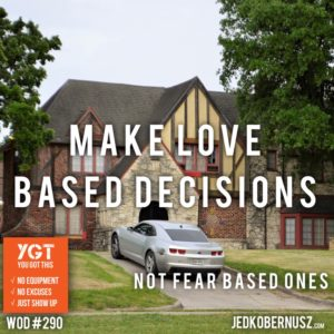 Make Love Based Decisions
