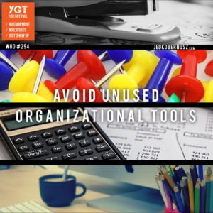 Avoid Unused Organizational Tools