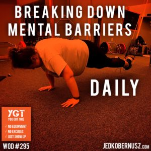 Breaking Down Mental Barriers Daily
