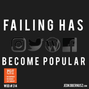 Failing Has Become Popular