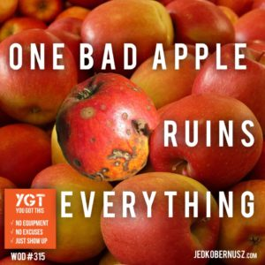 One Bad Apple Ruins Everything
