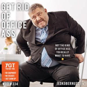 Get Rid Of Office Ass