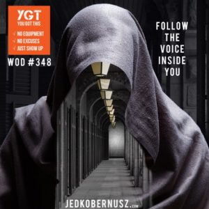 Follow The Voice Inside You
