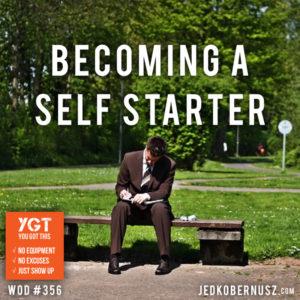 Becoming A Self Starter