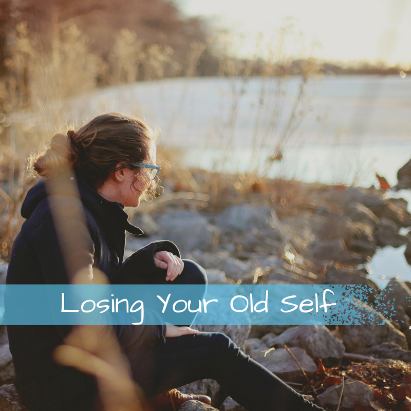 Losing Your Old Self