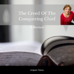 The Creed Of The Conquering Chief – Review