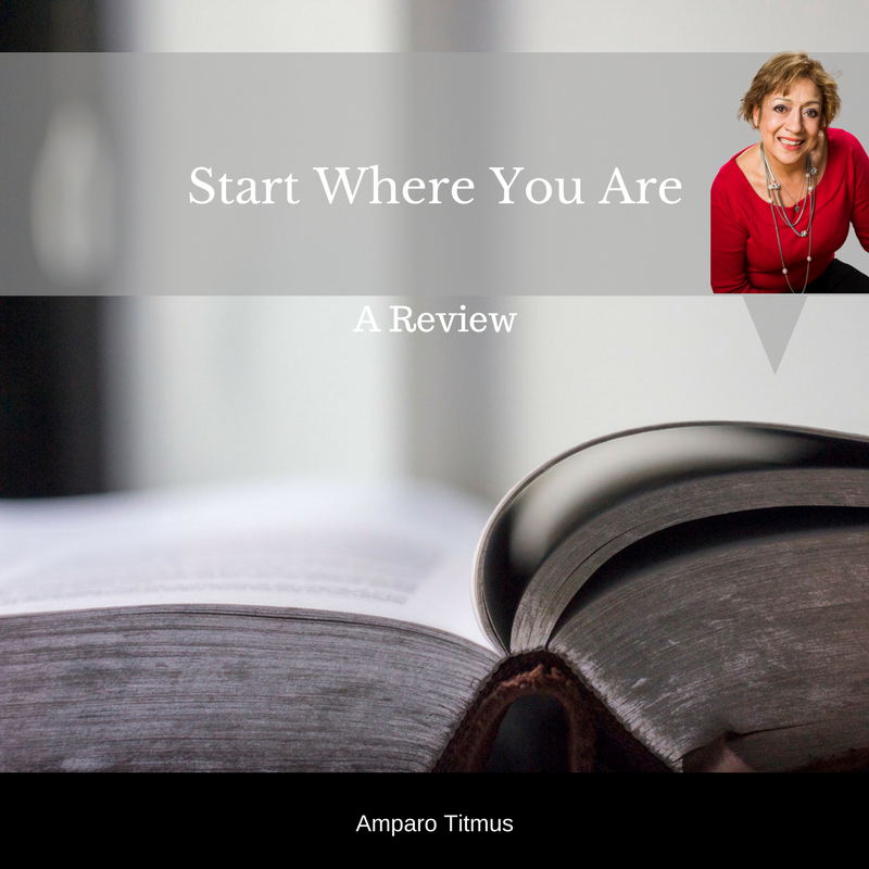 Start Where You Are – A Review
