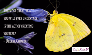 Most creative act is creating yourself