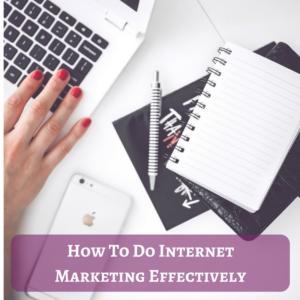 How to do Internet Marketing