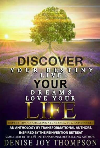 Discover Your Destiny Live Your Dreams Love Your Life Barb Davies