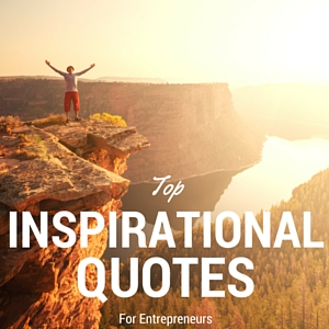 Top-77-Inspirational-Quotes-For-Entrepreneurs