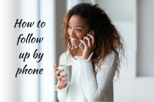 How to follow up by phone