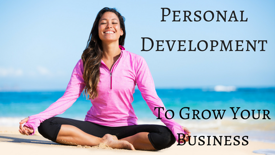 Personal Development – Why You Need It !