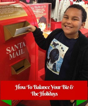 How To Balance The Kids & Your MLM Business But Still Enjoy The Holidays