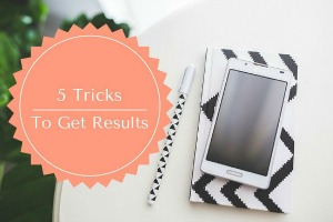 5 POWERHOUSE Tricks To Get Results In Your Network Marketing Business